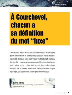 """À Courchevel, chacun a sa définition du mot """"luxe"""""""