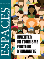Inventer un tourisme porteur d'humanité