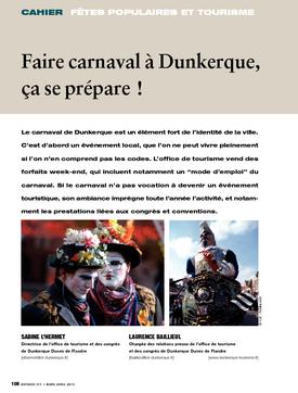 Faire carnaval à Dunkerque, ça se prépare !