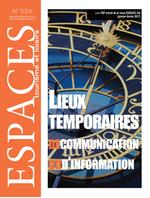 Lieux temporaires de communication et d'information